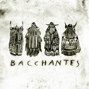 BACCHANTES – BACCHANTES (LP) pré-commande